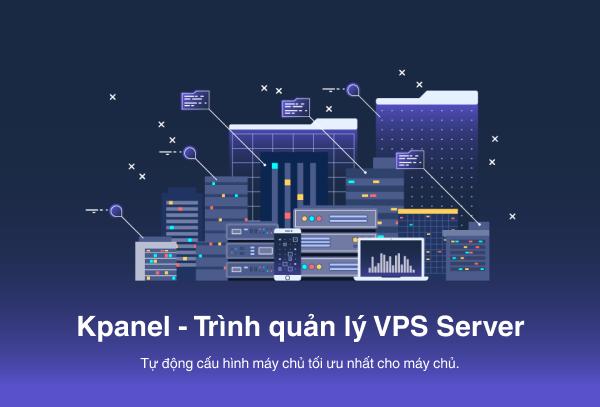 Kpanel: Phần mềm quản lý VPS Server